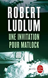 Une invitation pour Matlock (Policier / Thriller t. 7555)