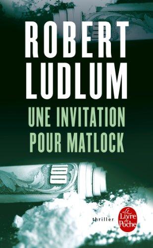 Une invitation pour Matlock (Thrillers t. 7555)