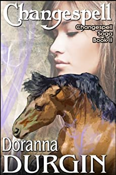 Changespell (The Changespell Saga Book 2) by [Durgin, Doranna]