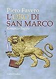 Scarica Libro L oro di San Marco (PDF,EPUB,MOBI) Online Italiano Gratis