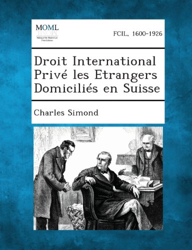 Droit International Prive Les Etrangers Domicilies En Suisse