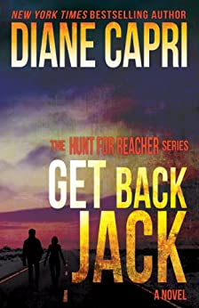 Get Back Jack (The Hunt for Jack Reacher Series Book 4) by [Capri, Diane]