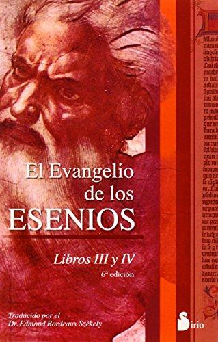 El evangelio de los esenios: Libros III y IV (2012) por Edmond Bordeaux-Szekely