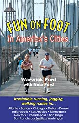 Fun on Foot in America's Cities by Warwick Ford (2005-11-15)
