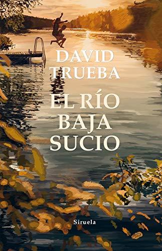 El río baja sucio, David Trueba 51PWhwLMMzL