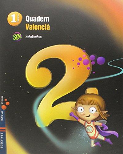 quadern-2-valencia-1-primaria-lengua-superpixepolis
