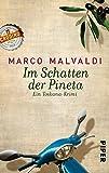 Im Schatten der Pineta: Ein Toskana-Krimi (Barbesitzer-Massimo-Reihe, Band 1) - Marco Malvaldi