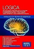 Hoepli Test. Logica. Manuale di teoria ed esercizi