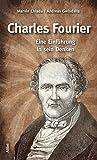 Charles Fourier: Eine Einf?hrung in sein Denken