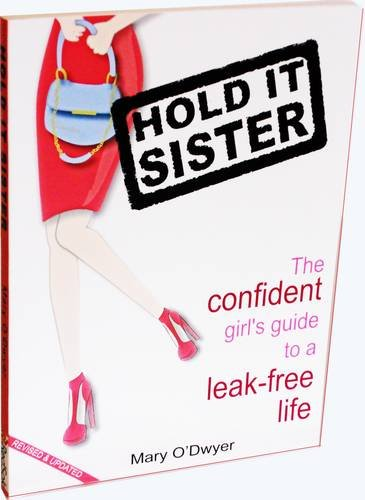 hold-it-sister-the-confident-girls-guide-to-a-leak-free-life