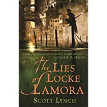 The Lies of Locke Lamora: The Gentleman Bastard Sequence, Book One (Gentleman Bastards 1)