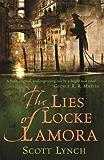 The Lies of Locke Lamora: The Gentleman Bastard Sequence, Book One (Gentleman Bastards)