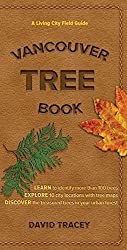 Vancouver Tree Book: A Living City Field Guide by David Tracey (2016-03-15)