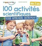 100 activités scientifiques pour apprendre autrement