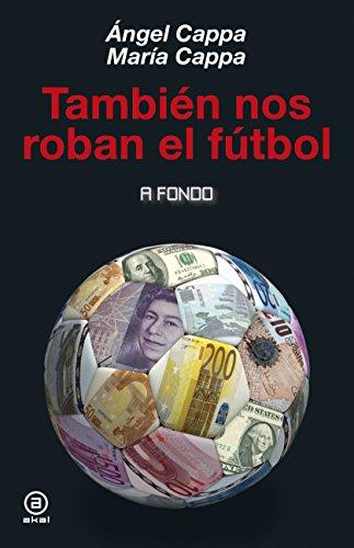 También nos roban el fútbol (A fondo)