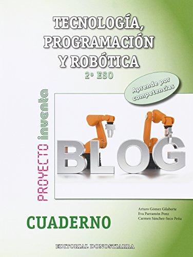 Cuaderno Tecnología, Programación y Robótica 2º ESO - 9788470635472 por Arturo Gómez / Eva Parramon / Carmen Sánchez-Seco