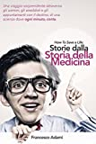HOW TO SAVE A LIFE: Storie dalla Storia della Medicina