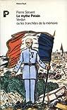 Le mythe Pétain : Verdun ou les tranchées de la mémoire