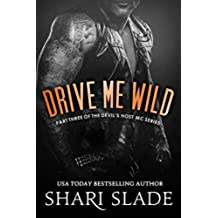 Drive Me Wild: A Biker Romance Serial (The Devil's Host Motorcycle Club Book 3) (English Edition)