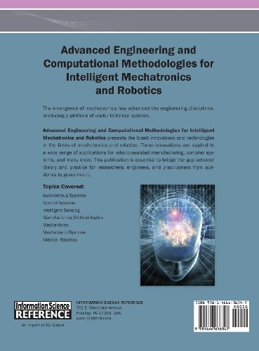 Advanced Engineering and Computational Methodologies for Intelligent Mechatronics and Robotics (Premier Reference Source)