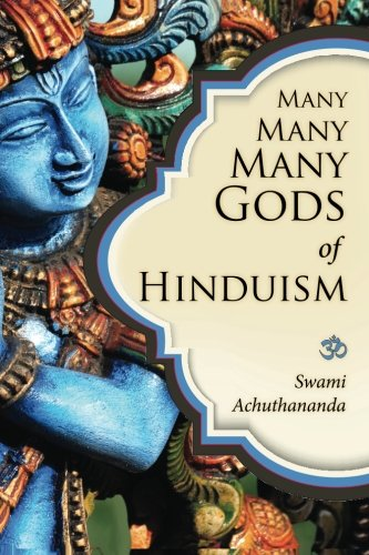 Many Many Many Gods of Hinduism: Turning believers into non-believers and non-believers into believers (Hindu-dummies)