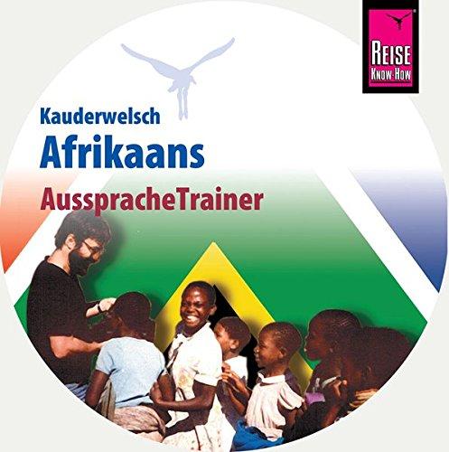 Reise Know-How Kauderwelsch AusspracheTrainer Afrikaans (Audio-CD): Kauderwelsch-CD