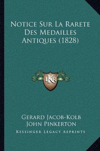 Notice Sur La Rarete Des Medailles Antiques (1828)