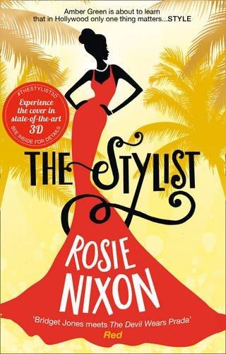 The Stylist by Rosie Nixon (2016-08-11)