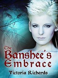 The Banshee's Embrace (The Banshee's Embrace Trilogy Book 1) (English Edition)