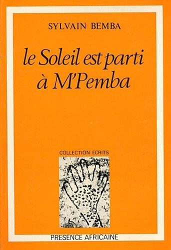 Soleil est parti à M'Pemba par Sylvain Bemba