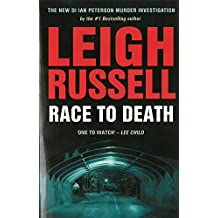 Race to Death (DI Ian Peterson 2) (A DI Ian Peterson Mystery) by Leigh Russell (2014-09-25)
