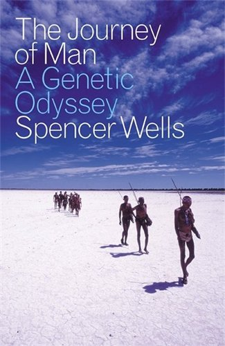 The Journey of Man: A Genetic Odyssey por Spencer Wells