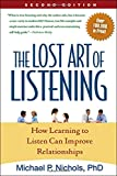 The Lost Art of Listening: How Learning to Listen Can Improve Relationships (Guilford Family Therapy)