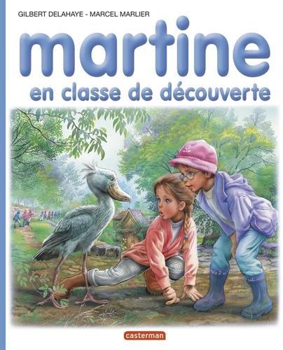 Martine, numéro 48 : Martine en classe de découverte par Gilbert Delahaye