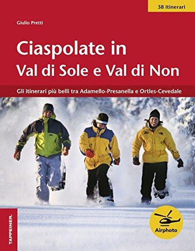 Ciaspolate in Val di Sole e Val di Non por Giulio Pretti