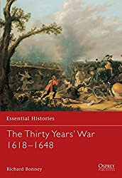 The Thirty Years' War 1618-1648 (Essential Histories)
