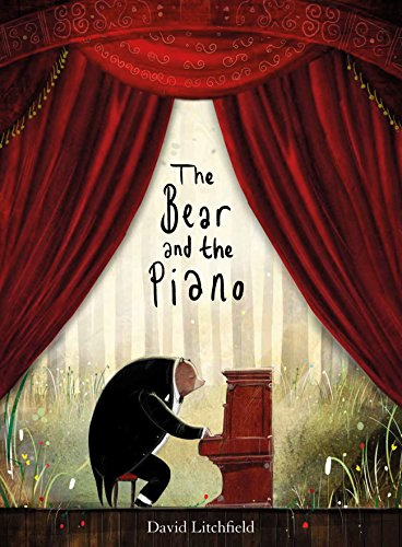 The Bear And The Piano por David Litchfield