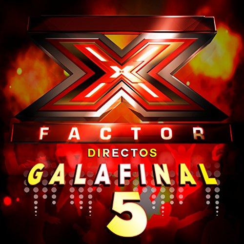 Factor X Directos. Gala 5