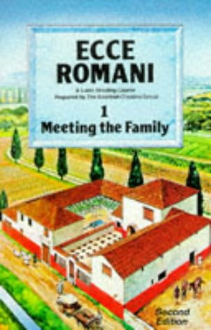 Ecce Romani Book 1. Meeting the Family 2nd Edition: A Latin Reading Course