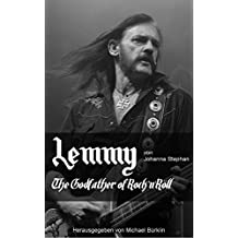 Lemmy: The Godfather of Rock 'n' Röll