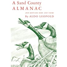 A Sand County Almanac: With other Essays on Conservation from `Round River' (Galaxy Books)