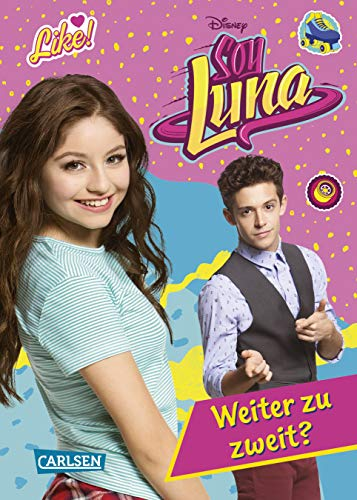 Disney Soy Luna: Soy Luna - Weiter zu zweit?