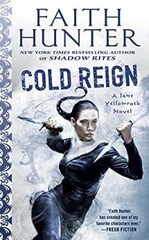 Cold Reign (Jane Yellowrock) di [Hunter, Faith]