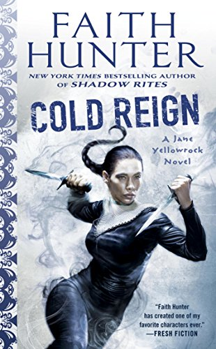 Cold Reign (Jane Yellowrock Book 11) (English Edition)