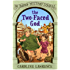 The Two-faced God: Book 4 (The Roman Mystery Scrolls)