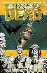 The Walking Dead Volume 4: The Hearts Desire: Heart's Desire v. 4 (Walking Dead (6 Stories)) by Robert Kirkman (2009-04-30)