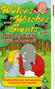 Wolves, Witches And Giants: Beauty And The Beast [VHS]