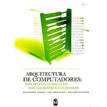 ARQUITECTURA COMPUTADORES DOS SISTEMAS DIGITAIS AOS MIC