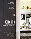 Barrafina: A Spanish Cookbook.
