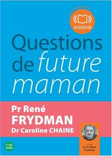 Questions de future maman (z) - Audio livre 2CD Audio
